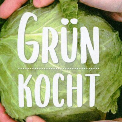 Grün kocht_Kochbuch_Buendnis 90_Die Gruene-Landtag Bayern