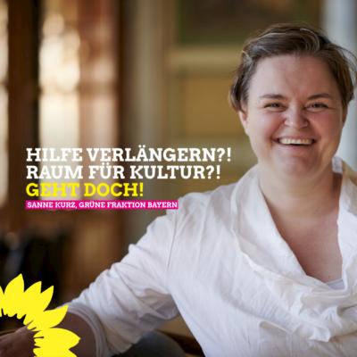 Sanne Kurz Grüne Fraktion Bayern - hilfe-verlaengern-raum-fuer-kultur