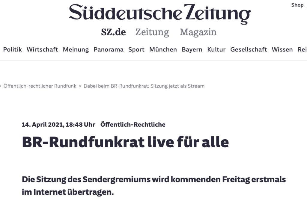 Süddeutsche Zeitung_BR-Rundfunkrat live für alle_14.04.2021_Sanne Kurz